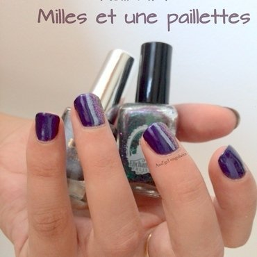 Milles et une paillettes --->  Miles and sequins nail art by And'gel ongulaire
