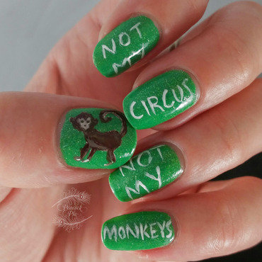 Not My Circus Not My Monkeys nail art by Serra Clark